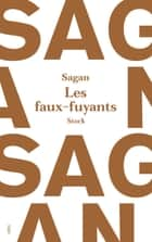 Les faux fuyants ebook by Françoise Sagan