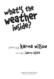What's the Weather Inside? ebook by Karma Wilson,Barry Blitt