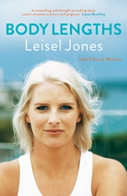 Body Lengths ebook by Leisel Jones, Felicity McLean