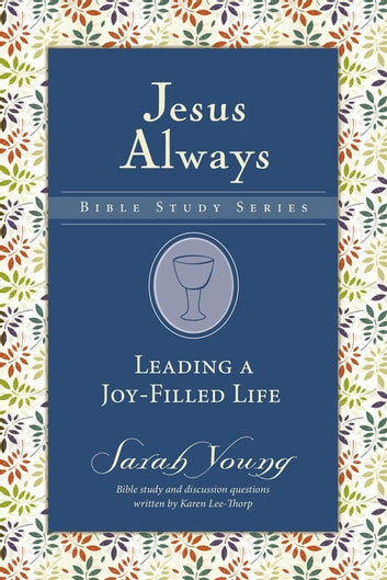 Leading a Joy-Filled Life ebook by Sarah Young