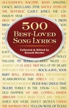 500 Best-Loved Song Lyrics ebook by Ronald Herder