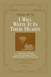 I Will Write It In Their Hearts, Volume 5 ebook by Sichos In English
