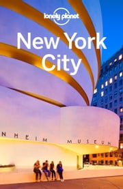 Lonely Planet New York City ebook by Lonely Planet,Regis St Louis,Cristian Bonetto,Zora O'Neill