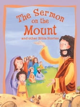 The Sermon on the Mount and Other Bible Stories ebook by