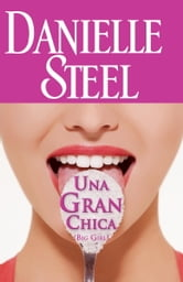 Una gran chica ebook by Danielle Steel
