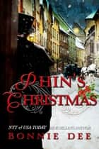 Phin's Christmas ebook by Bonnie Dee
