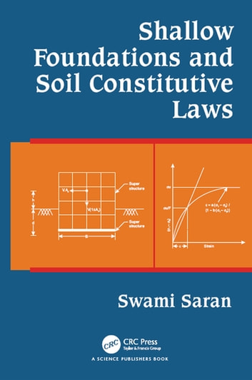 Shallow foundations and soil constitutive laws ebook by swami saran shallow foundations and soil constitutive laws ebook by swami saran fandeluxe Image collections