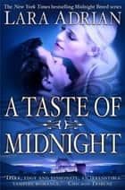 A Taste of Midnight ebook by Lara Adrian