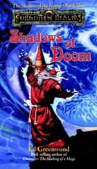 Shadows of Doom ebook by Ed Greenwood