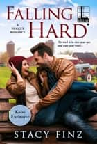Falling Hard (Kobo Exclusive) ebook by Stacy Finz