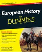 European History For Dummies ebook by Seán Lang