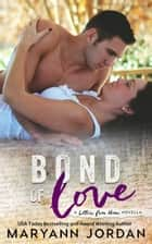 Bond of Love ebook by Maryann Jordan