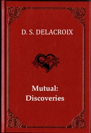 Mutual: Discoveries ebook by DS Delacroix