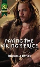 Paying the Viking's Price (Mills & Boon Historical) ebook by Michelle Styles