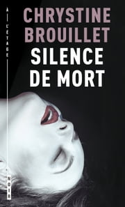 Silence de mort ebook by Chrystine Brouillet