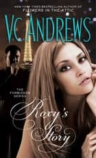 Roxy's Story ebook by V.C. Andrews