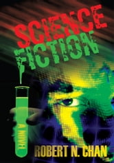 Science Fiction ebook by Robert Chan