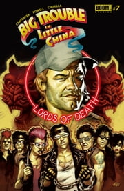 Big Trouble in Little China #7 ebook by Eric Powell,Brian Churilla