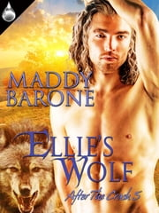 Ellie's Wolf ebook by Maddy Barone