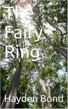 The Fairy Ring ebook by J.H. Bond