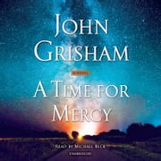 A Time for Mercy luisterboek by John Grisham