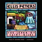 The Leper of Saint Giles - The Fifth Chronicle of Brother Cadfael audiobook by Ellis Peters