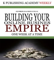 K Publishing Academy Weekly Issue #1 - K Publishing Academy Weekly, #1 ebook by eric rovelto