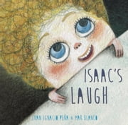 Isaac's Laugh ebook by Juan Ignacio Peña,Mar Blanco