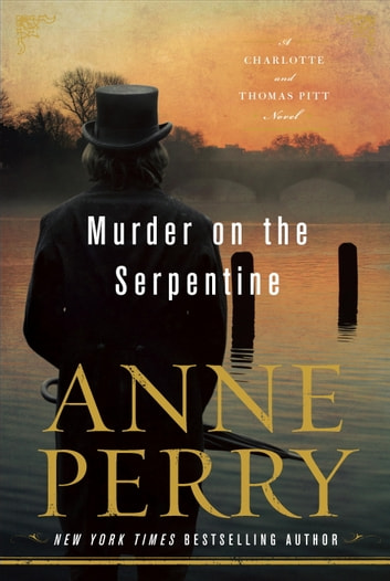 Murder On The Serpentine Ebook By Anne Perry 9780425284995