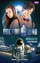Doctor Who: Apollo 23 ebook by Justin Richards