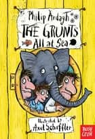 The Grunts all at Sea ebook by