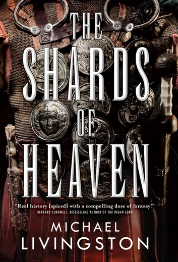 The Shards of Heaven ebook by Michael Livingston