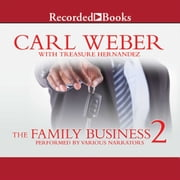 The Family Business 2 audiobook by Carl Weber, Treasure Hernandez
