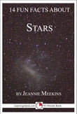 14 Fun Facts About Stars: A 15-Minute Book