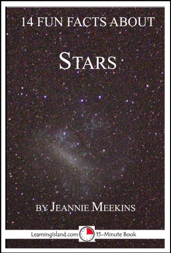 14 Fun Facts About Stars: A 15-Minute Book ebook by Jeannie Meekins