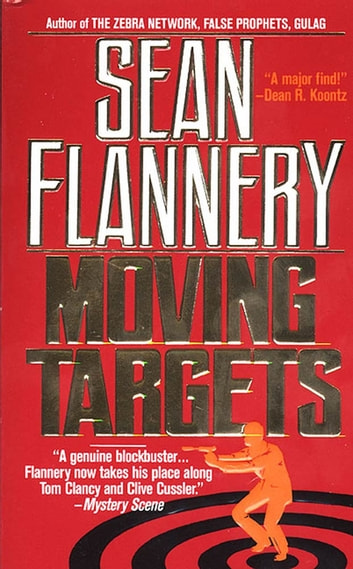 Moving Targets ebook by Sean Flannery