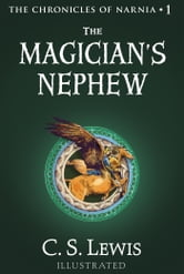 The Magician's Nephew - The Chronicles of Narnia ebook by C. S. Lewis