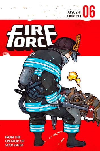 Fire Force - Volume 6 ebook by Atsushi Ohkubo