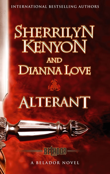 Alterant - Number 2 in series ebook by Sherrilyn Kenyon,Dianna Love