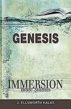 Immersion Bible Studies: Genesis ebook by Abingdon Press