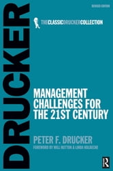 Management Challenges for the 21st Century ebook by Peter Drucker