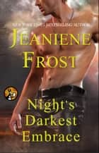 Night's Darkest Embrace ebook by Jeaniene Frost
