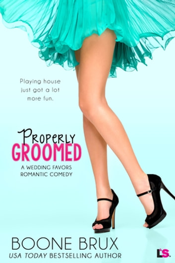 Properly Groomed ebook by Boone Brux