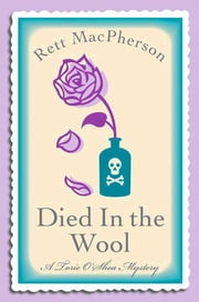 Died in the Wool ebook by Rett MacPherson