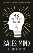 Sales Mind: 48 tools to help you sell ebook by