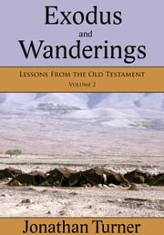 Exodus and Wanderings ebook by Jonathan Turner