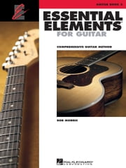Essential Elements for Guitar - Book 2 ebook by Bob Morris