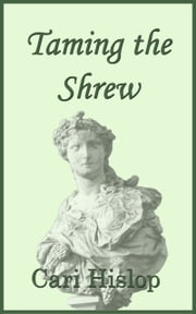 Taming the Shrew ebook by Cari Hislop