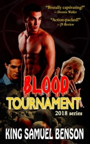 Blood Tournament - 2018, #1  eBook par King Samuel Benson