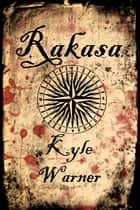 Rakasa ebook by Kyle Warner